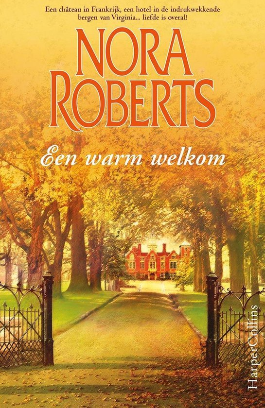 Een warm welkom - Nora Roberts |