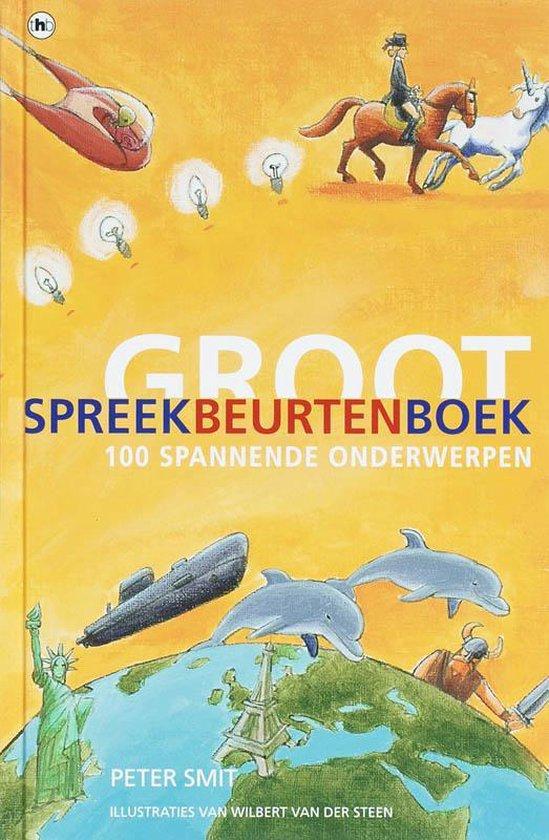 Groot Spreekbeurtenboek - Smit | Fthsonline.com