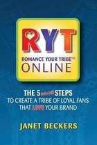Romance Your Tribe Online