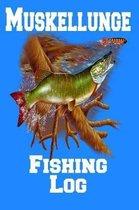 Muskellunge Fishing Log