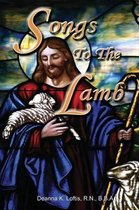 Songs To The Lamb