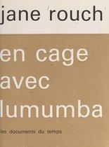 En cage avec Lumumba