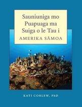 Sauniuniga Mo Puapuaga Ma Suiga O Le Tau I Amerika Samoa