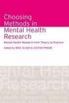 Choosing Methods in Mental Health Research