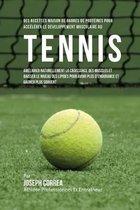 Des Recettes Maison de Barres de Proteines Pour Accelerer Le Developpement Musculaire Au Tennis