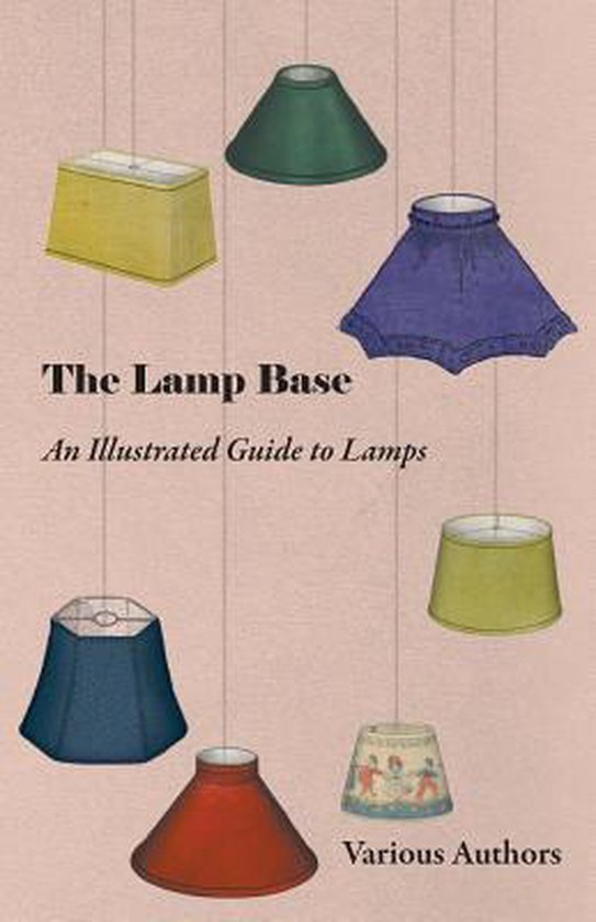 The Lamp Base - An Illustrated Guide to Lamps