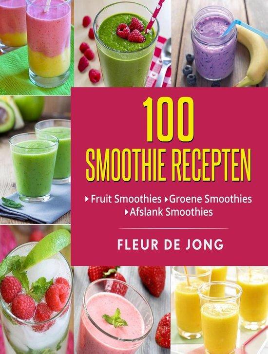 Spiksplinternieuw bol.com | 100 smoothie recepten (ebook), Fleur De Jong LJ-22