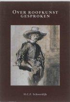 Boek cover Over roofkunst gesproken van H.C.F. Schoordijk