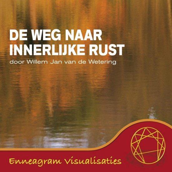 De weg naar innerlijke rust - Willem Jan van de Wetering pdf epub