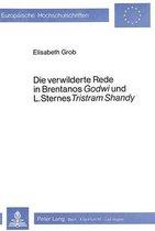 Die Verwilderte Rede in Brentanos -Godwi-. Und L. Sternes -Tristram Shandy-