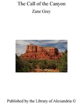Boek cover The Call of The Canyon van Zane Grey