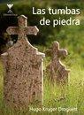 Las tumbas de piedra