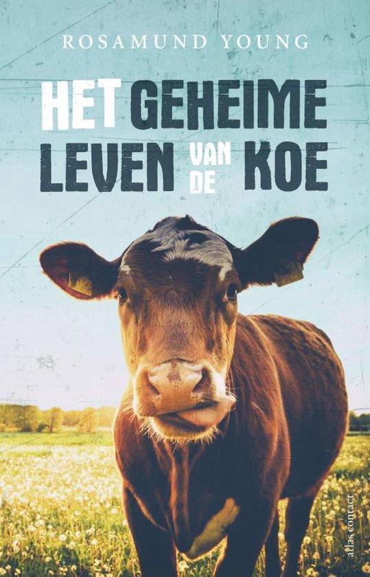 Het geheime leven van de koe - Rosamund Young |