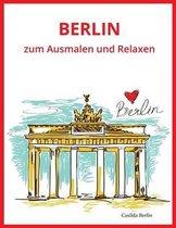 Berlin - Zum Ausmalen Und Relaxen