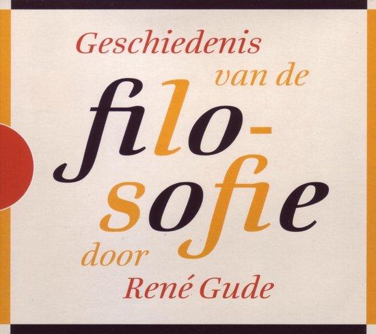 Geschiedenis van de filosofie - René Gude |