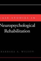 Case Studies in Neuropsychological Rehabilitation
