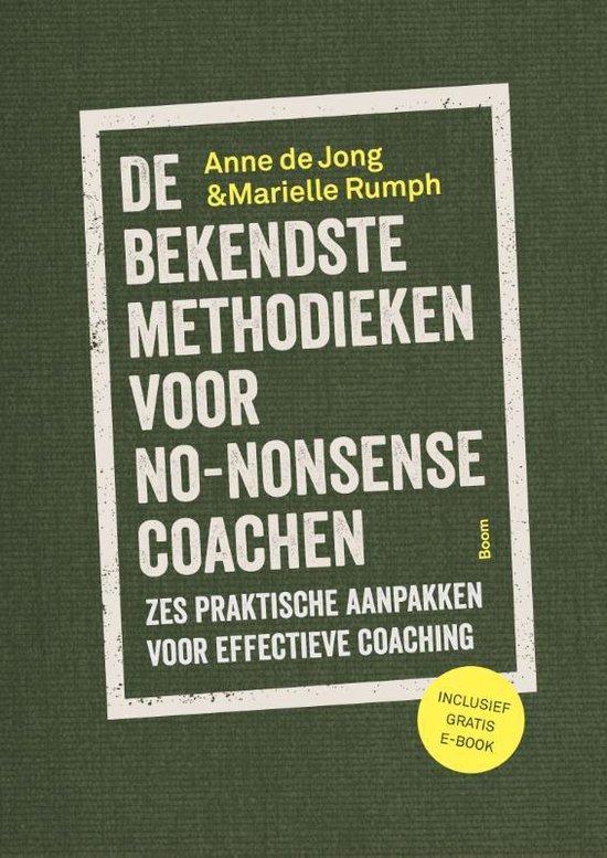 De bekendste methodieken voor no-nonsense coachen - Anne de Jong pdf epub