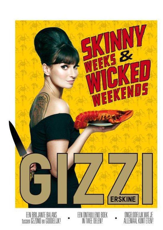 Skinny weeks and wicked weekends - Gizzi Erskine |
