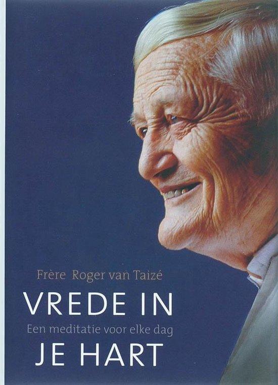 Vrede in je hart - R. van Taizé | Fthsonline.com
