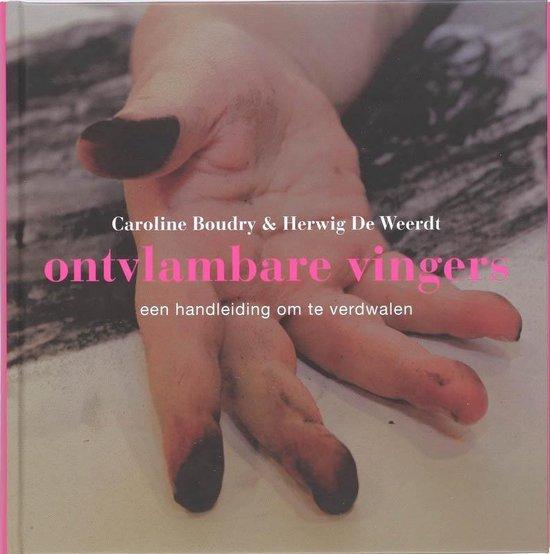 Ontvlambare vingers + DVD / druk 1 - C. Boudry |