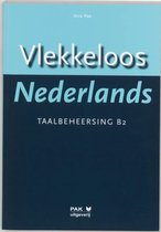 Afbeelding van Vlekkeloos Nederlands Taalbeheersing CEF B2