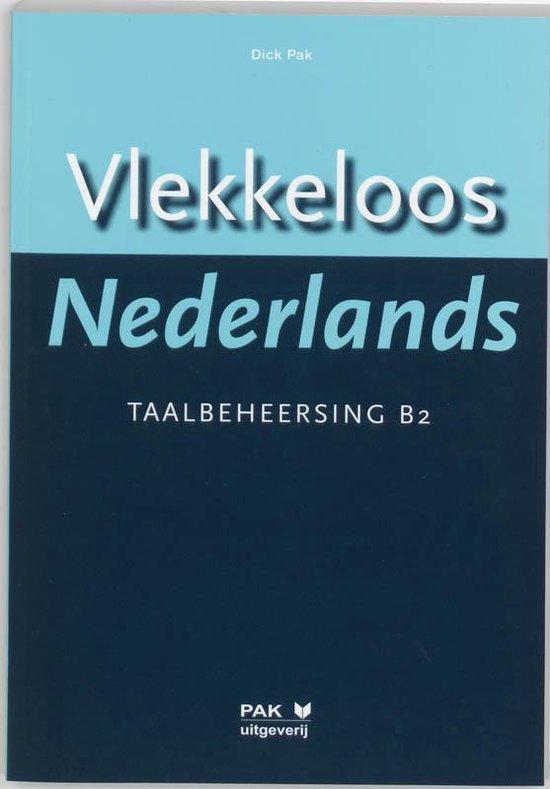 Vlekkeloos Nederlands Taalbeheersing CEF B2 - D. Pak  