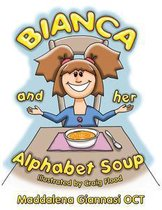 Bianca and Her Alphabet Soup