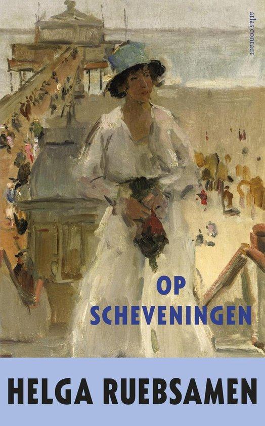 Op Scheveningen - Helga Ruebsamen |