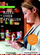 Boek cover Weet wat je eet - Alles over afvallen van Stichting Voedingscentrum