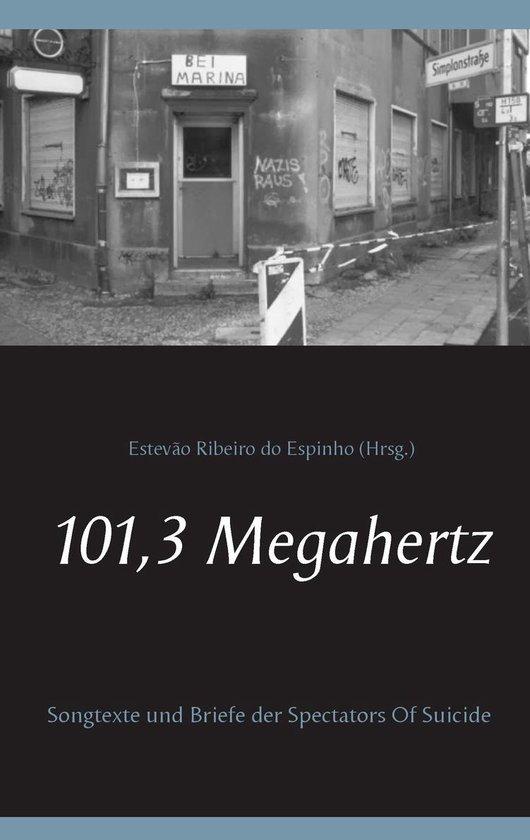 Boek cover 101,3 Megahertz van  (Onbekend)