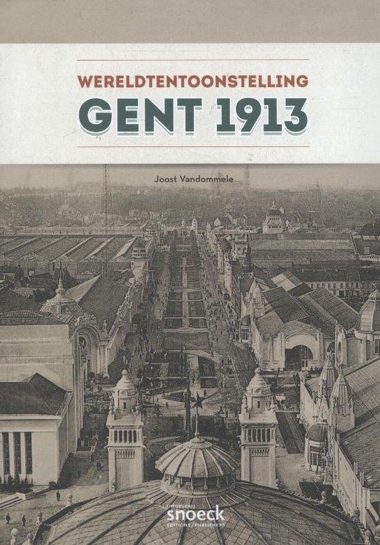 Wereldtentoonstelling gent 1913 - Joost Vandommele  