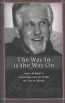 Boek cover The Way in Is the Way on van John Wimber (Paperback)