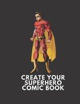Create Your Superhero Comic Book