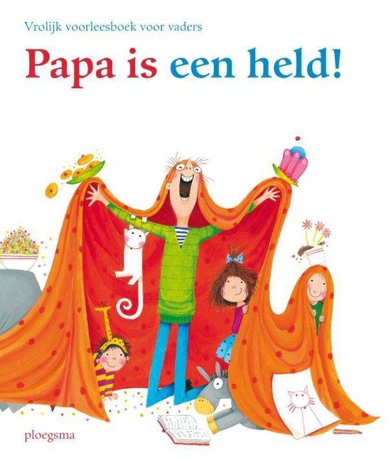 Boek cover Papa is een held! van Nannie Kuiper (Hardcover)