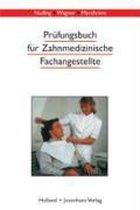 Prüfungsbuch für Zahnmedizinische Fachangestellte