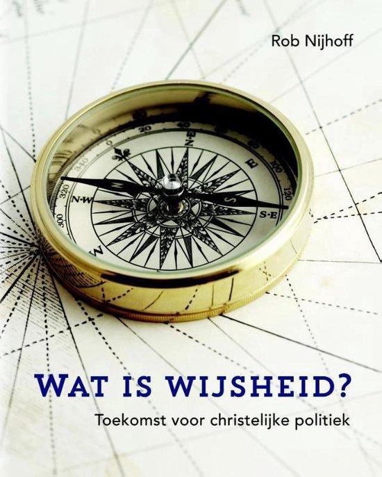 Wat is wijsheid? - Rob Nijhoff |