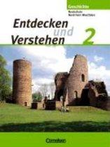 Entdecken und Verstehen. Band 2. Schülerbuch. Realschule und Gesamtschule Nordrhein-Westfalen. Neubearbeitung
