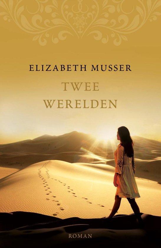 Algerije 1 - Twee werelden - Elizabeth Musser |