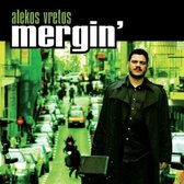 Alekos Vretos - Mergin'