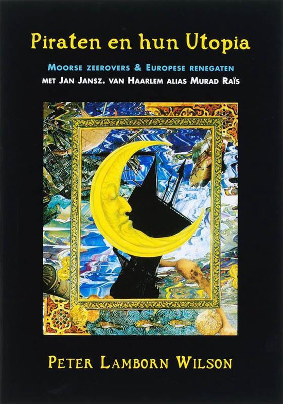 Piraten En Hun Utopia - Peter Lamborn Wilson | Readingchampions.org.uk