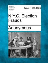 N.Y.C. Election Frauds