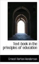 Text-Book in the Principles of Education
