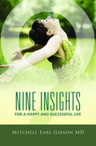 Nine Insights For a Successful and Happy Life