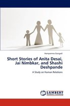 Short Stories of Anita Desai, Jai Nimbkar, and Shashi Deshpande