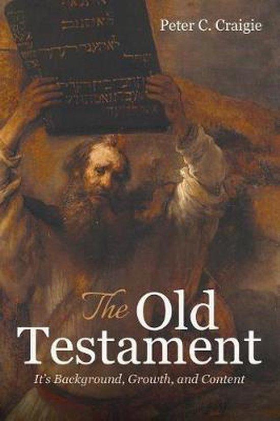 Boek cover The Old Testament van Peter C Craigie (Paperback)