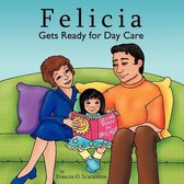 Felicia Gets Ready for Day Care