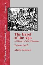 Israel of the Alps - Vol. 1