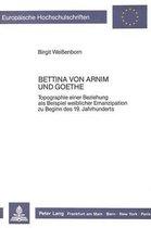 Bettina Von Arnim Und Goethe