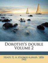 Dorothy's Double Volume 2