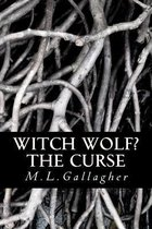 Witch Wolf? the Curse
